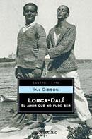 Lorca-Dalí. El amor que no pudo ser